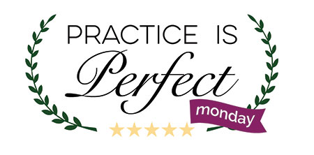 Practice is Perfect